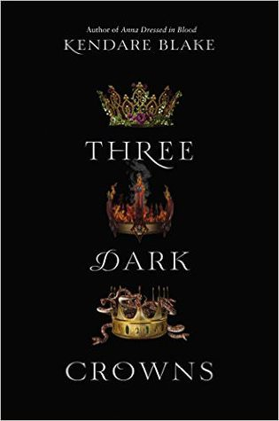 DNF Review: Three Dark Crowns by Kendare Blake